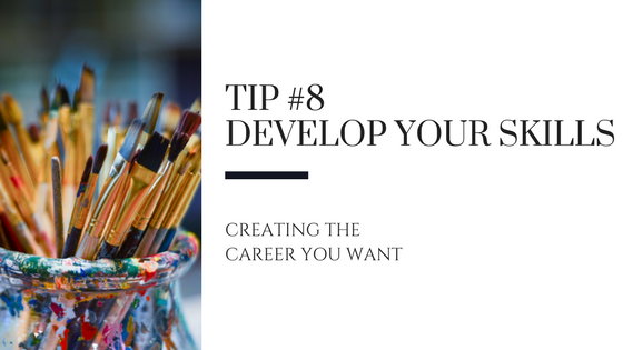 Creating the Career You Want – Tip #8