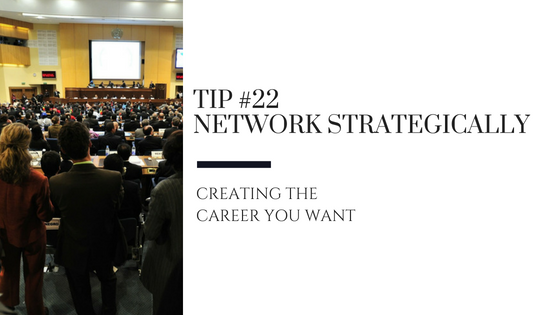 Creating the Career You Want – Tip #22