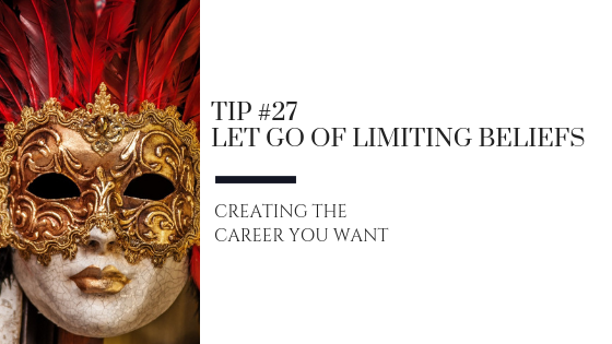 Creating the Career You Want – Tip #27