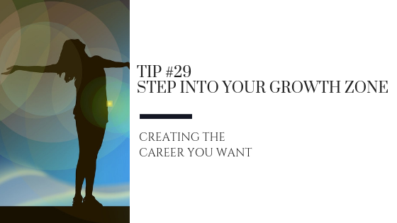Creating the Career You Want – Tip #29