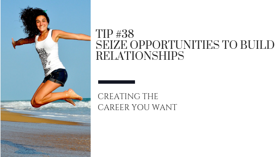 Creating the Career You Want – Tip #38